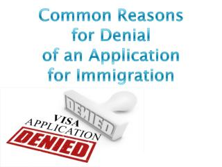 Common Reasons for Denial of an Application for Canada Immig