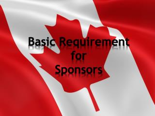Calgary Immigration FAQ Basic Requirement for Sponsors