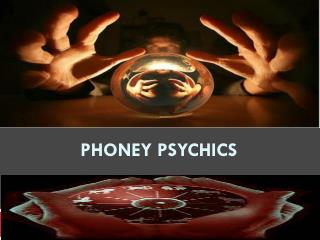 Phoney Psychics