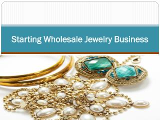 Starting Wholesale Jewelry Business