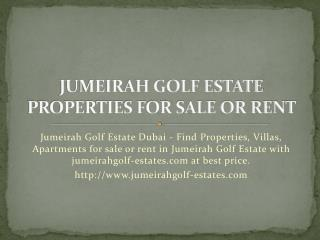 Jumeirah Golf Estate Dubai - Villas, Properties For Rent