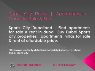 Buy Dubai Sports City Properties , Villas For Sale & Rent