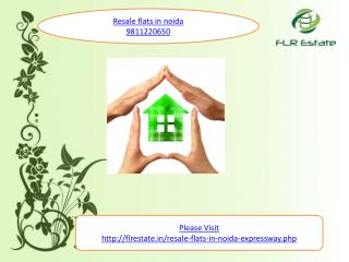 resale flats in noida 9811220650, resale apartments in noid