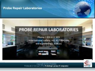Probe repair technology