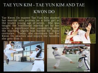 TAE YUN KIM - TAE YUN KIM AND TAE KWON DO