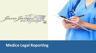 Medico Legal Reporting