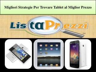 Migliori strategie per trovare tablet al miglior prezzo
