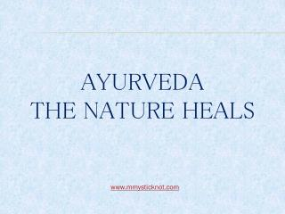 Mysticknot provide Courses in Ayurveda - London