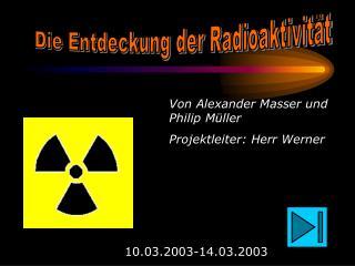 Die Entdeckung der Radioaktivit t