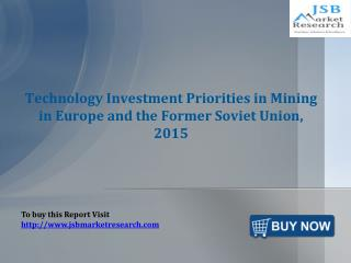 JSB Market Research: Technology Investment Priorities in Min