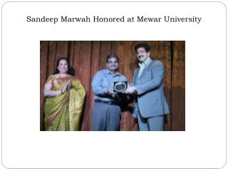 Sandeep Marwah Honored at Mewar University