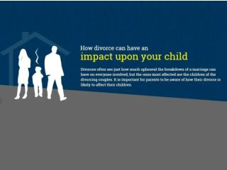 How Divorce can have an Impact upon your Child