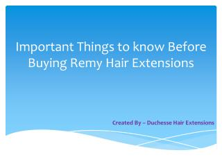 Important Things to know Before Buying Remy Hair Extensions