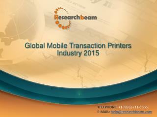 Global Mobile Transaction Printers Industry 2015