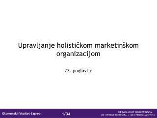 Upravljanje holistickom marketin kom organizacijom