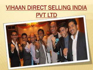 VIHAAN DIRECT SELLING INDIA PVT LTD