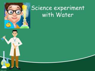 Science Experiment with Water