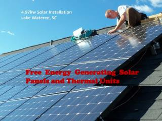 Free Energy Generating Solar Panels and Thermal Units