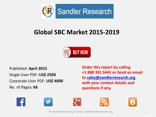 Global SBC Market 2015-2019