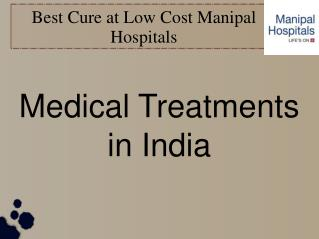 Medical Treatments in India at Low Cost