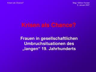 Krisen als Chance