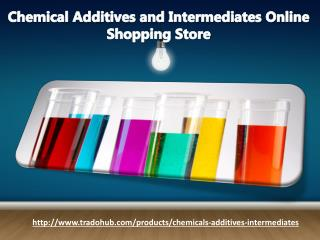 Chemical Additives and Intermediates Online Shopping Store