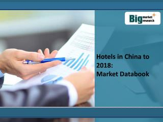 Hotel Industry in China to 2018