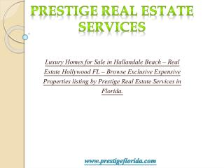 Luxury homes for sale in Hallandale Beach,	 Luxury real esta