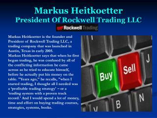 Markus Heitkoetter President Of Rockwell Trading LLC