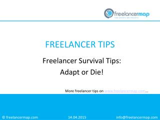 Freelancer Survival Tips: Adapt or Die!