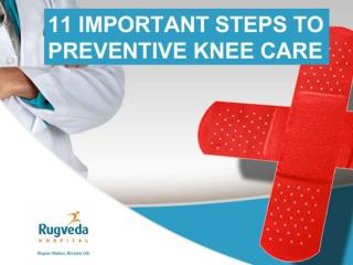 Preventive Knee Care Tips | Rugveda Orthopaedic Hospital Ahm