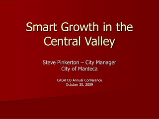 Smart Growth in the Central Valley