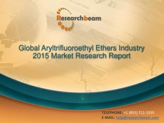 Global Aryltrifluoroethyl Ethers Industry 2015