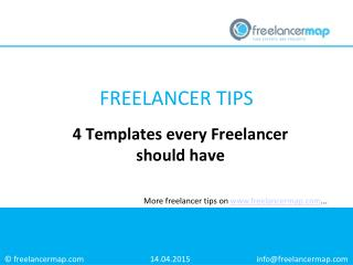 4 Templates every Freelancer should have