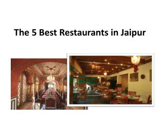 The 5 best restaurants in Jaipur