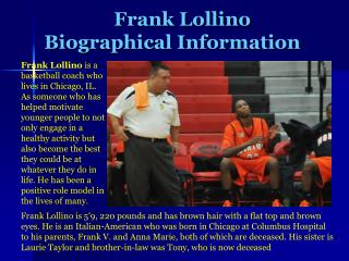 Frank Lollino-Biographical Information