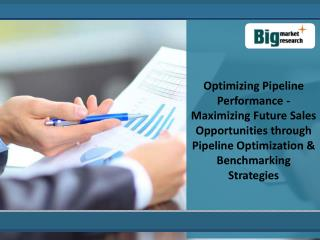 Optimizing Pipeline Performance Market