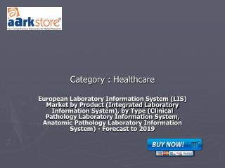 European Laboratory Information System (LIS) Market by Produ