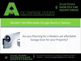 Modern yet Affordable Garage Doors in Sydney