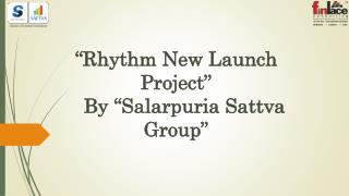 Salarpuria Sattva Rhythm – Best Offers at Bangalore
