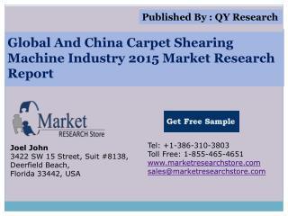 Global And China Carpet Shearing Machine Industry 2015 Marke