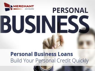 Personal Business Loans from Merchant Advisors