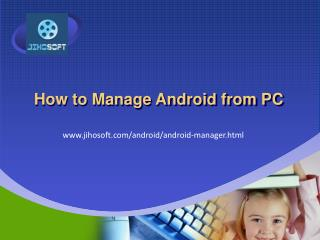 How to Manage Android Data from PC