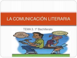 LA COMUNICACI N LITERARIA