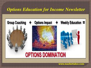 Options Education for Income Newsletter
