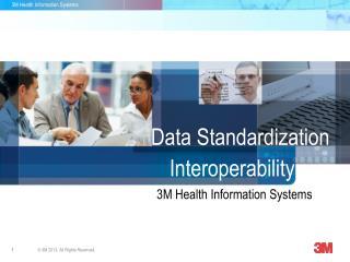 Data Standardization Interoperability