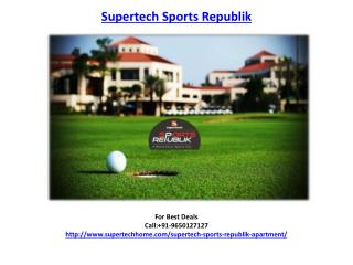 Supertech Sports Republik Apartment/Villas