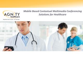 Mobile Based Contextual Multimedia Conferencing Solutions