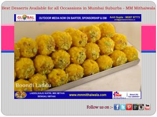 Sweets Available for all Occassions Worldwide- MM Mithaiwala