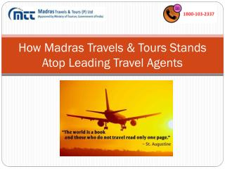 How Madras Travels Stands Atop Leading Travel Agents
